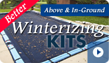 Better Pool Winterizing Kits