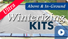 Ultra Pool Winterizing Kits